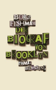 Der Biograf von Brooklyn von Boris Fishman